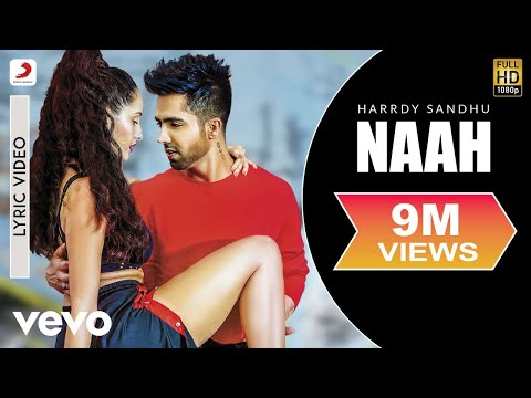 Harrdy Sandhu - Naah |  Nora Fatehi | Official Lyric Video