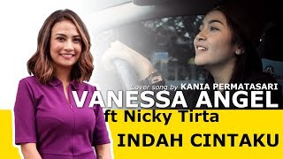Vanessa Angel Indah Cintaku Song Kania