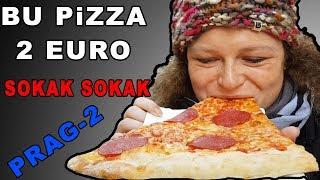 PRAG´ta ÖYLE BiR PiZZA YEDiKKi-AVRUPANIN GÖBEGiNDE PiZZA 2 LiRA