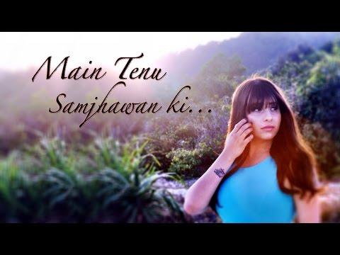 Main Tenu Samjhawan Ki – Neha Bhasin (cover) | Rahat Fateh Ali Khan video