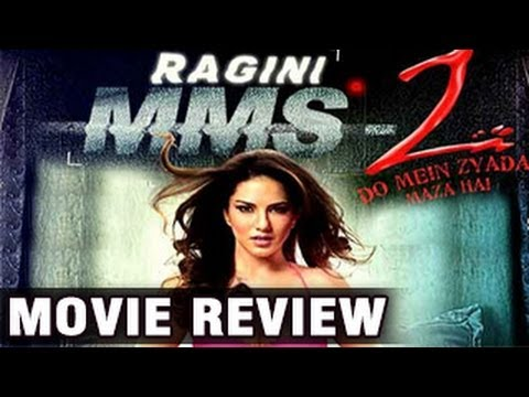 Ragini MMS 2 | MOVIE REVIEW | Sunny Leone EVOLVES an an actor...