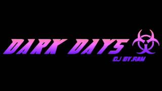 DJ BY.RAM   DARK DAYS  (TRANCE)