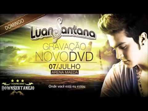 Luan Santana Tudo Que Você Quiser (audio Do Dvd 2013 Completo) video