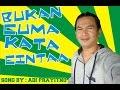 BUKAN CUMA KATA CINTA ~ Song By My Father = ADI PRAYITNO MP3