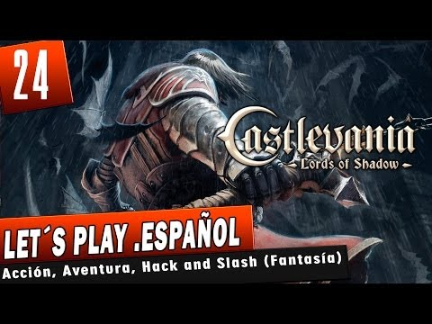 Castlevania: Lords of Shadow - Capitulo 24 - PC Let´s Play Español 1080p HD