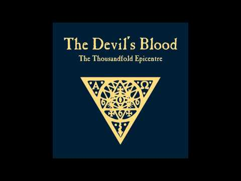 The Devils Blood - Within The Charnel House Of Love