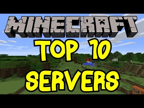 Minecraft Top 10 Servers In The World!   2016   [1.9] [1.19]   Best Of The Best!