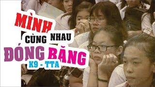 [OFFICIAL MV] MÌNH CÙNG NHAU ĐÓNG BĂNG - TTA 2019