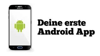 Erste eigene App erstellen - Android