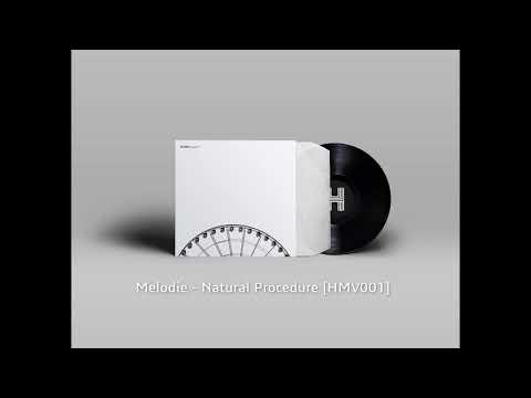 Melodie - Natural Procedure [HMV001]