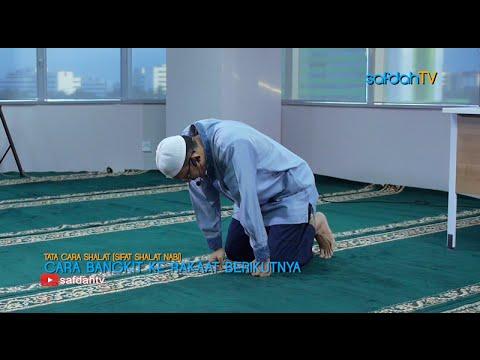 Tata Cara & Sifat Shalat Nabi: Cara Bangkit Ke Raka'at Berikutnya - Ustadz Badru Salam, Lc