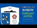 Barrow Torquay goals and highlights