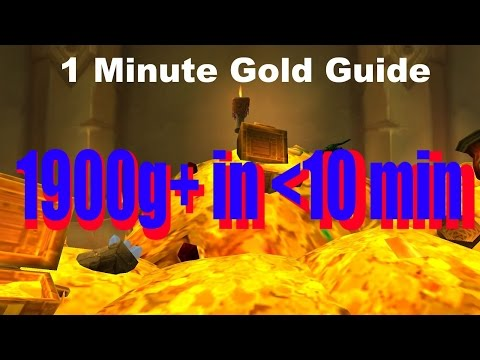 1 Minute Gold Guide: 1900+ IN TEN MINUTES! NO FARMING! World of Warcraft Gold Guide