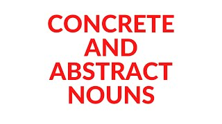 CONCRETE NOUNS AND ABSTRACT NOUNS | The parts of speech | Grammar | Learn English