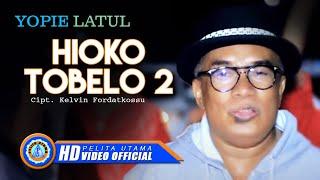 Download Lagu HIOKO TOBELO 2 - Yopie Latul, MCP Sysilia, Cevin Syahailatua Gratis STAFABAND