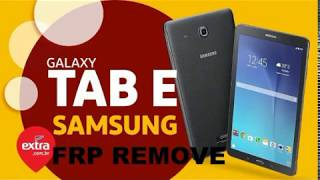 Remove FRP Google Account Samsung Galaxy Tab E T560NU T377A T377T T377V T377P T377W  Android 7 1 1