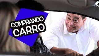 Comprando Carro - DESCONFINADOS