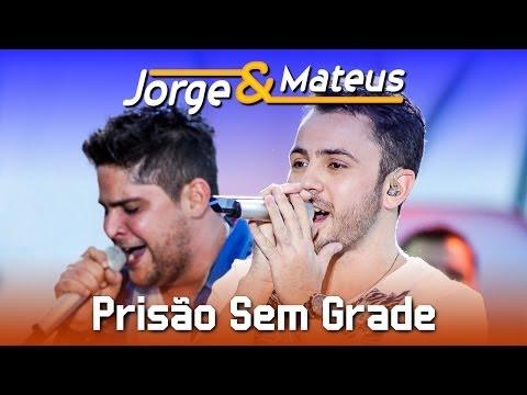 Jorge e Mateus - Pris�o Sem Grade - [DVD Ao Vivo em Jurer�] - (Clipe Oficial)