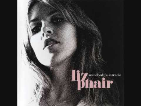 Phair Liz - Somebodys Miracle
