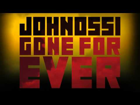 Johnossi - Gone Forever