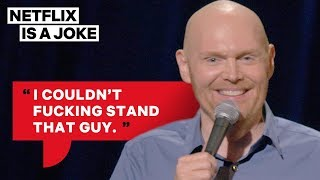 Bill Burr Is Glad Stephen Hawking Is Dead | Netflix Is A Joke