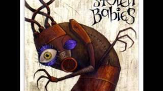 Watch Stolen Babies Idolesce video