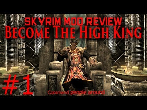 Skyrim Mods HD:Become The High King Part #1