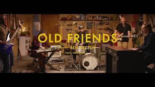 'Old Friends' Video Teaser 665.6 KB