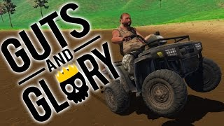 EARL ON THE ATV! | Guts and Glory #4 Kickstarter Demo