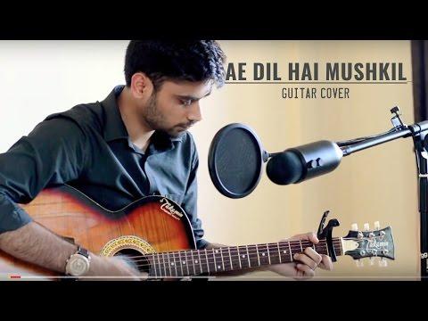 download lagu Ae Dil Hai Mushkil  Arijit Singh  Acoustic gratis