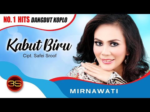 Mirnawati - Kabut Biru ( Official Music Video )