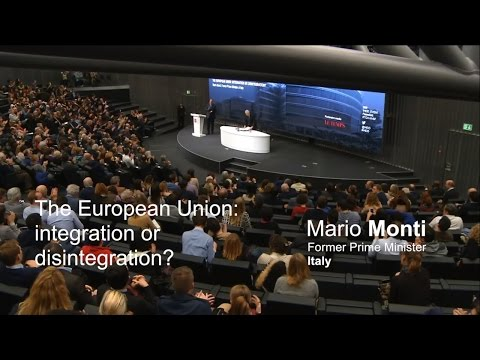 Mario Monti: Is the EU headed for disintegration?