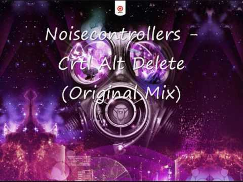 Noisecontrollers - Crtl Alt Delete Original Mix