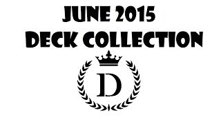 Deck Collection [June 2015]