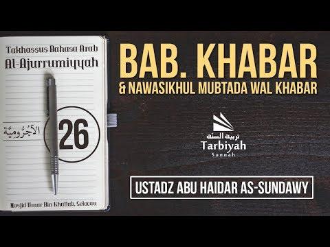 Khabar & Nawasikhul Mubtada wal Khabar - (Penjelasan Kitab Al-Ajurrumiyyah) #26