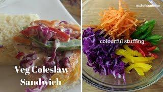 Veg Colesaw Sandwich I Coleslaw Sandwich Recipe I Sandwich idea for Kids I  roshniscuisine