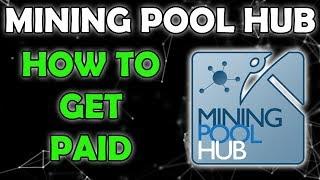 Mining Pool Hub Detailed Explanation of Balances & Payout
