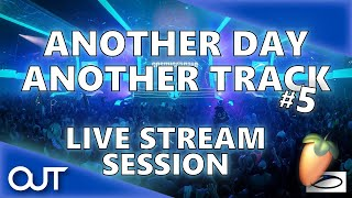Another Day Another Track - Live Stream Session #5