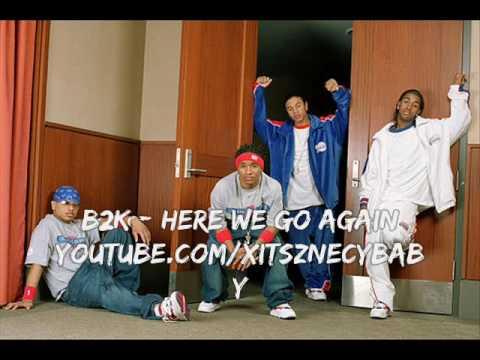 B2k - Here we go Again
