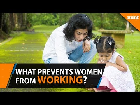 Women's Day 2018: What prevents women from working in India?