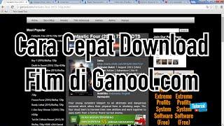 Cara Cepat Download Film di Ganool.com - Tutorial Video