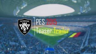 Фанатский тизер PES 2015