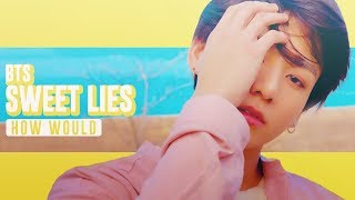 /Req #38/ How Would BTS sing 'Sweet Lies' by EXO (Line Distribution)
