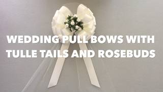 How to make Wedding Bows - Wedding Pew Bows with Tulle & Rosebuds Instructions by GiftWrap Etc.