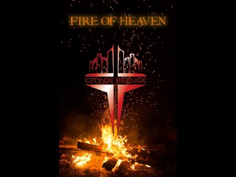 Fire of Heaven by City Of Refuge ft. Ngara