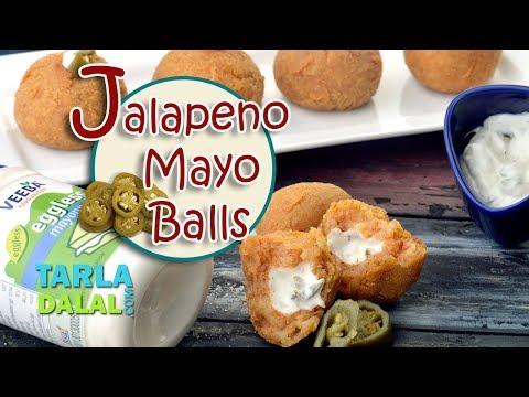 Jalapeno Mayo Balls recipe by Tarla Dalal