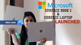 Microsoft SURFACE BOOK 2 & SURFACE LAPTOP : First Look| Tech Tak