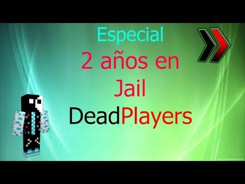 Especial 2 Años en Jail DeadPlayers + Reflexión Personal Acerca de ella
