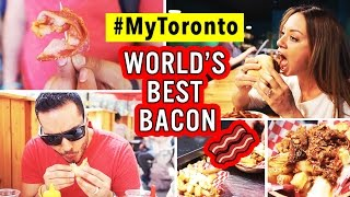FOOD PORN: World's Best Bacon #MyToronto
