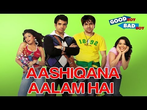 Aashiqana  Aalam Hai - Good Boy Bad Boy | Emraan & Tusshar |...